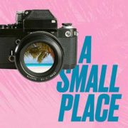 A Small Place (Theatre Review)