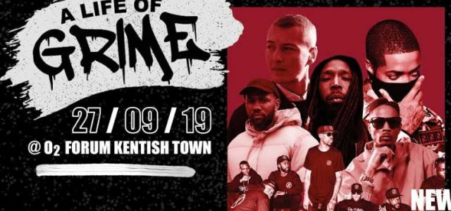A Life of Grime @ O2 Forum Kentish Town (27 Sept)